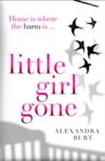 Little Girl Gone af Alexandra Burt