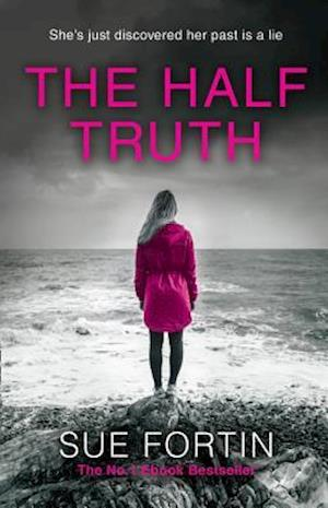 The Half Truth af Sue Fortin
