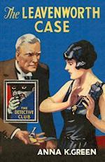 The Leavenworth Case (The Detective Club)