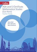Level 3 Mathematical Studies Teacher Guide (AQA Core Maths)
