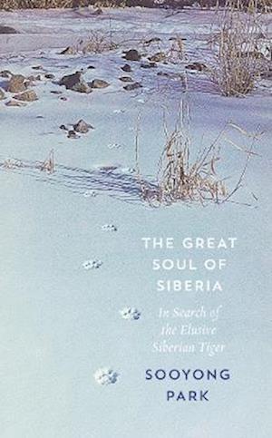 The Great Soul of Siberia af Sooyong Park