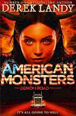 American Monsters (The Demon Road Trilogy, nr. 3)