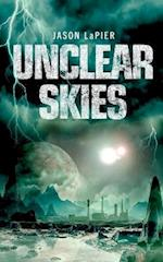Unclear Skies (the Dome Trilogy, Book 2) (The Dome Trilogy, nr. 2)