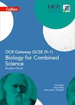 OCR Gateway GCSE Biology for Combined Science 9-1 Student Book (Collins GCSE Science)