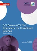 OCR Gateway GCSE Chemistry for Combined Science 9-1 Student Book (Collins GCSE Science)