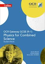 OCR Gateway GCSE Physics for Combined Science 9-1 Student Book (Collins GCSE Science)