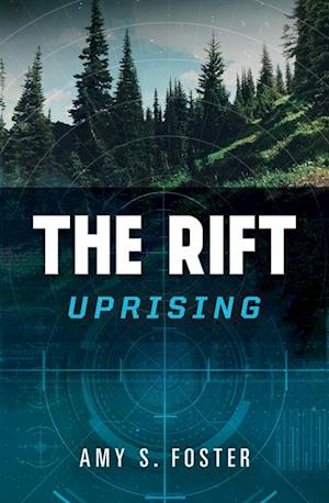 Rift Uprising af Amy S. Foster