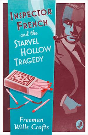 Bog, paperback Inspector French and the Starvel Hollow Tragedy af Freeman Wills Crofts