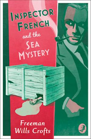 Bog, paperback Inspector French and the Sea Mystery af Freeman Wills Crofts