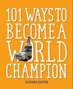 101 Ways to Become A World Champion