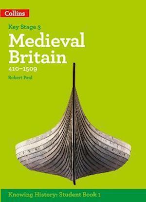 KS3 History Medieval Britain (410-1509) af Robert Peal