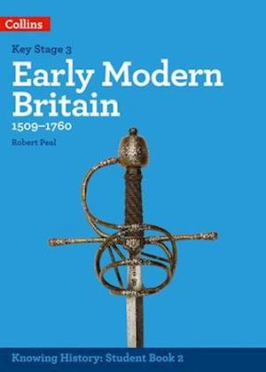 KS3 History Early Modern Britain (1509-1760) af Robert Peal