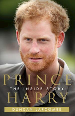 Bog, paperback Prince Harry Biography af Duncan Larcombe