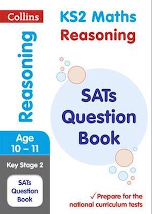 KS2 Mathematics - Reasoning SATs Question Book af KS2 Collins