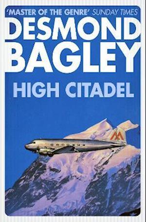 High Citadel af Desmond Bagley