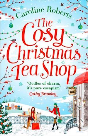 Cosy Christmas Teashop af Caroline Roberts