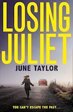 Losing Juliet af June Taylor