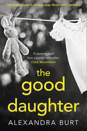 Bog, paperback The Good Daughter af Alexandra Burt