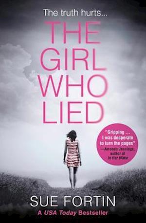 Bog, paperback The Girl Who Lied af Sue Fortin