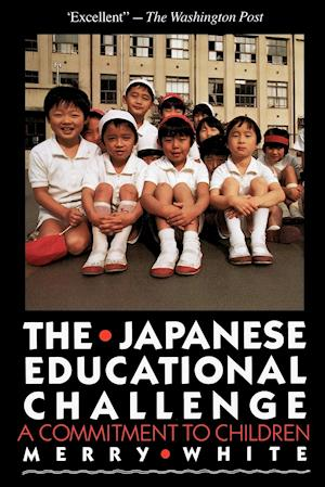 The Japanese Educational Challenge af Merry White