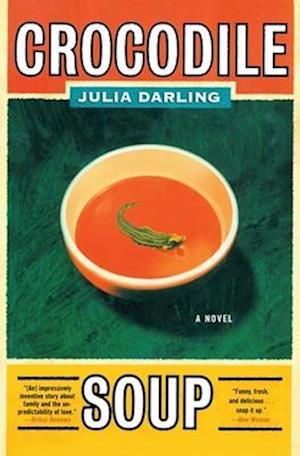Crocodile Soup af Julia Darling