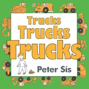 Trucks Trucks Trucks af Peter Sís