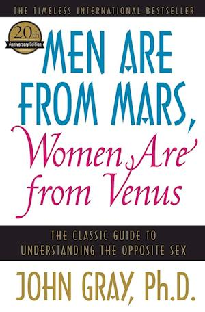 Men Are from Mars, Women Are from Venus af John Gray