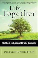 Life Together af Dietrich Bonhoeffer