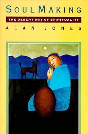 Soul Making af Alan W. Jones