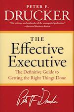 The Effective Executive af Peter Ferdinand Drucker