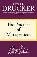The Practice of Management af Peter Ferdinand Drucker