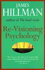 Re-Visioning Psychology af James Hillman