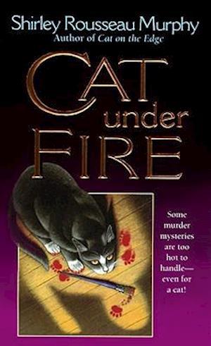 Cat Under Fire af Shirley Rousseau Murphy