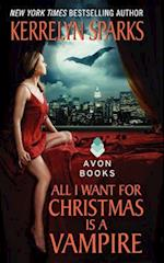 All I Want for Christmas is a Vampire (Love at Stake)