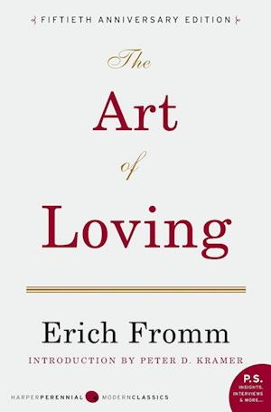 The Art of Loving af Peter D Kramer, Erich Fromm