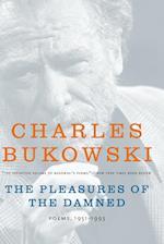 The Pleasures of the Damned af Charles Bukowski, John Martin