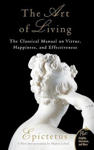 The Art of Living af Epictetus, Sharon Lebell