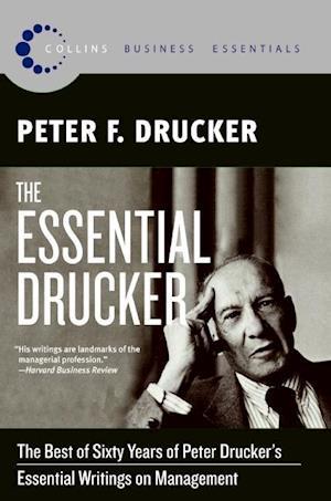 The Essential Drucker af Peter Ferdinand Drucker
