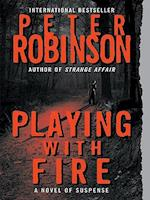Playing with Fire (Alan Banks Series)