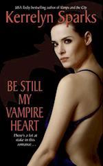 Be Still My Vampire Heart (Love at Stake)