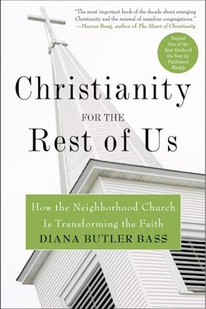Christianity for the Rest of Us af Diana Butler Bass