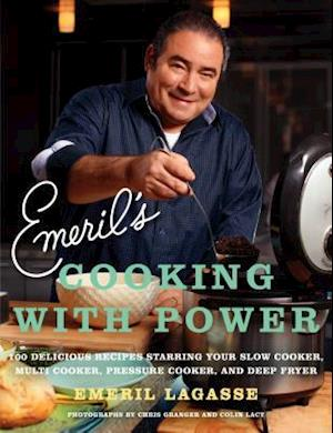 Emeril's Cooking with Power af Emeril Lagasse