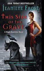 This Side of the Grave (Night Huntress)