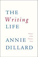 Writing Life af Annie Dillard