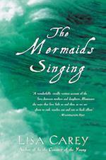 Mermaids Singing af Lisa Carey