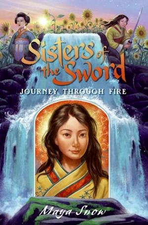 Sisters of the Sword 3: Journey Through Fire af Maya Snow