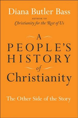 People's History of Christianity af Diana Butler Bass
