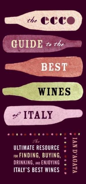Ecco Guide to the Best Wines of Italy af Ian D'agata