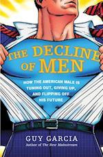 Decline of Men af Guy Garcia