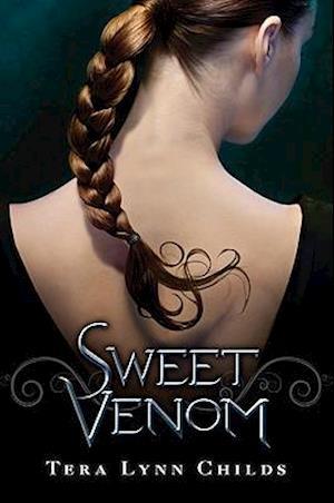 Sweet Venom af Tera Lynn Childs